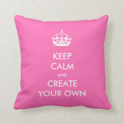 Cotton Throw Pillow with Keep Calm and Create Your Own design