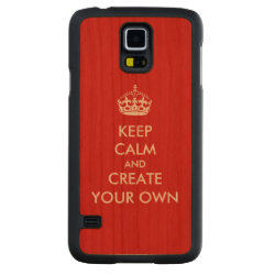 Keep Calm and Create Your Own Carved ® Samsung Galaxy S5 Slim Wood Case