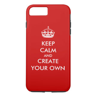 Keep Calm and Carry On Create Your Own | White Red iPhone 7 Plus Case