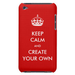 Keep Calm and Create Your Own Case-Mate iPod Touch Barely There Case