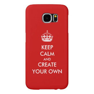 Keep Calm and Carry On Create Your Own | White Red Samsung Galaxy S6 Case