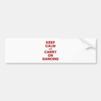 Keep Calm and Carry On Dancing Bumper Sticker