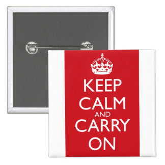 Keep Calm And Carry On: Fire Engine Red 2 Inch Square Button
