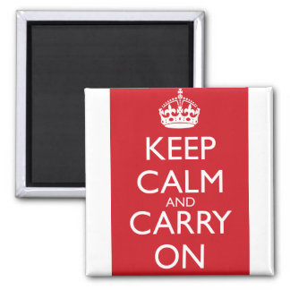 Keep Calm And Carry On: Fire Engine Red 2 Inch Square Magnet