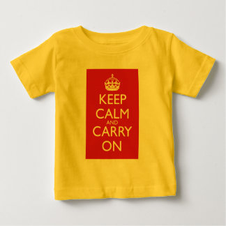 Keep Calm And Carry On: Fire Engine Red Baby T-Shirt