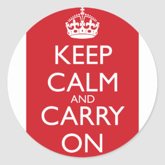 Keep Calm And Carry On: Fire Engine Red Classic Round Sticker