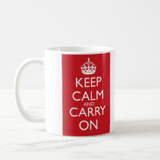 Keep Calm And Carry On: Fire Engine Red Coffee Mug