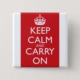 Keep Calm And Carry On: Fire Engine Red Pinback Button