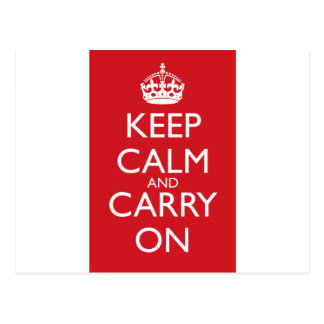 Keep Calm And Carry On: Fire Engine Red Post Card