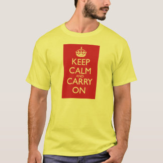Keep Calm And Carry On: Fire Engine Red T-Shirt