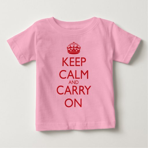 Keep Calm And Carry On Fire Engine Red Text Baby T Shirt
