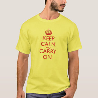 Keep Calm and Carry On Fire Engine Red Text T-Shirt