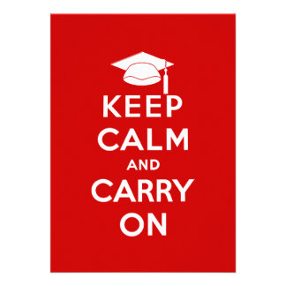 Keep Calm and Carry On Graduation Personalized Invitations