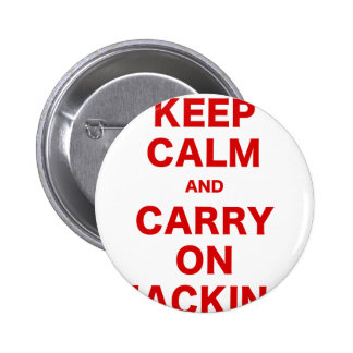 Keep Calm and Carry On Hacking Button