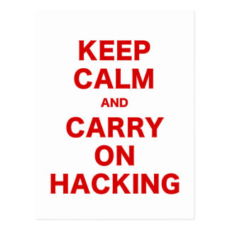 Keep Calm and Carry On Hacking Post Cards