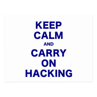 Keep Calm and Carry On Hacking Postcard