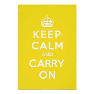 Keep Calm and Carry On Hansa Yellow Med White Text Poster