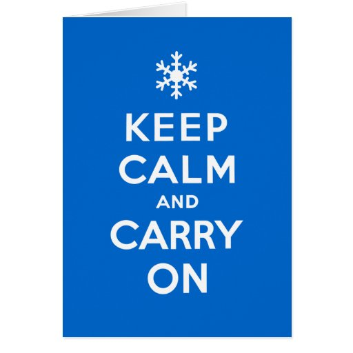 Keep Calm and Carry On Holidays Greeting Cards