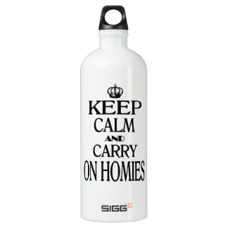 Keep Calm and Carry On Homies Aluminum Water Bottle