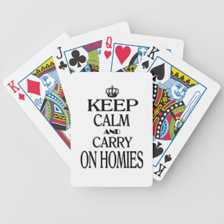 Keep Calm and Carry On Homies Bicycle Poker Cards