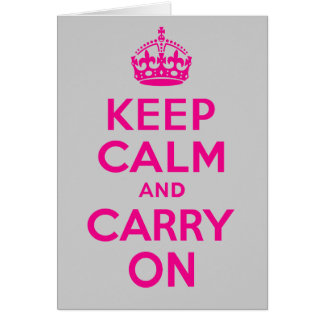 Keep Calm And Carry On Hot Pink. Best Price! Cards