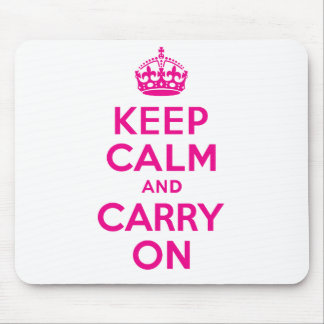 Keep Calm And Carry On Hot Pink Best Price Mousepads