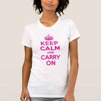 Keep Calm And Carry On Hot Pink Best Price T-Shirt