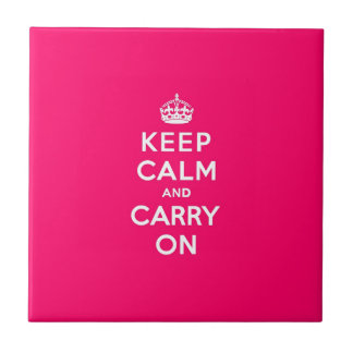 Keep Calm and Carry On Hot Pink Small Square Tile