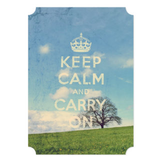 keep calm and carry on - Idyllic landscape Card