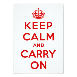 Keep Calm and Carry On Invitation