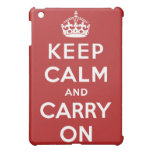 Keep Calm and Carry On iPad Mini Cases