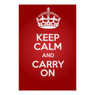 Keep Calm and Carry On Large Poster 150 DPI