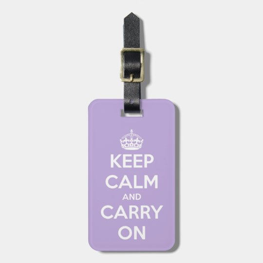 Keep Calm and Carry On Lavender Bag Tag