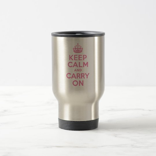 Keep Calm And Carry On. Light Pink. Best Price. Travel Mug