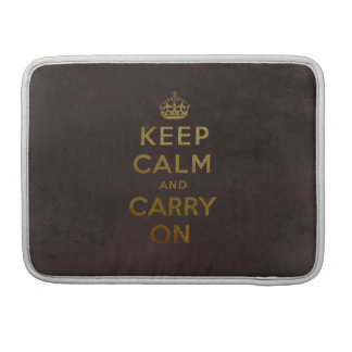 Keep Calm and Carry On MacBook Pro Sleeve