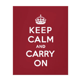 Keep Calm and Carry On Madder Lake Canvas Print