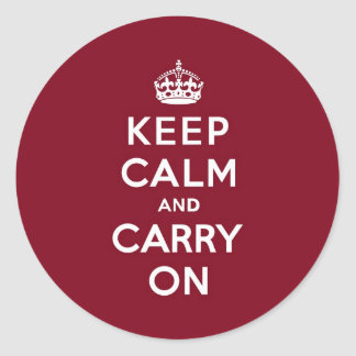Keep Calm and Carry On Madder Lake Classic Round Sticker