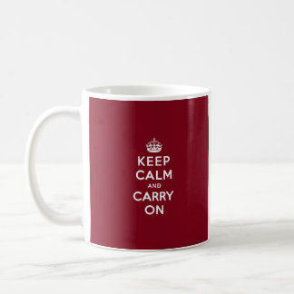 Keep Calm and Carry On Madder Lake Coffee Mug