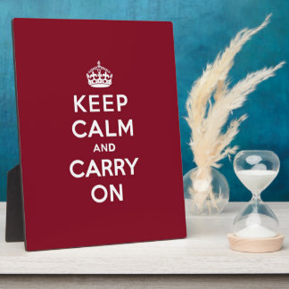 Keep Calm and Carry On Madder Lake Plaque