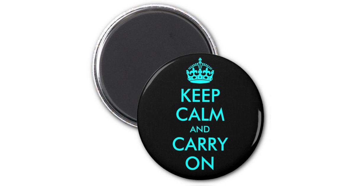 keep calm and carry on magnet zazzle. Black Bedroom Furniture Sets. Home Design Ideas