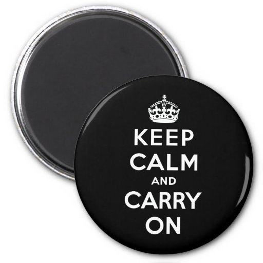 Keep Calm And Carry On Refrigerator Magnets