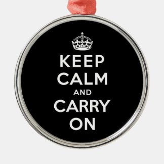 Keep Calm and Carry On Metal Ornament
