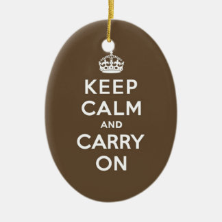 Keep Calm and Carry On - Milk Chocolate Brown Ceramic Ornament