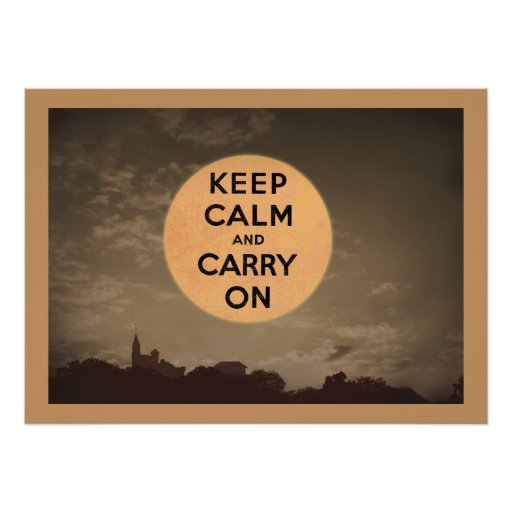 Keep Calm and Carry On Moon Poster