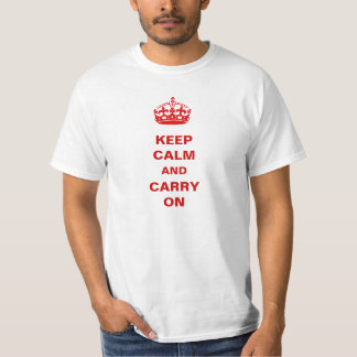 Keep Calm and Carry On Motivational Morale T Shirt