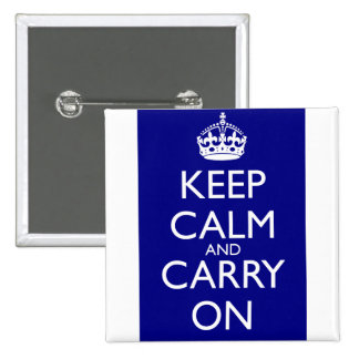 Keep Calm And Carry On: Navy Blue 2 Inch Square Button