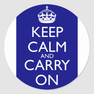 Keep Calm And Carry On: Navy Blue Classic Round Sticker