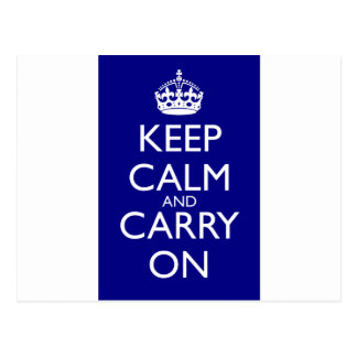 Keep Calm And Carry On: Navy Blue Postcard