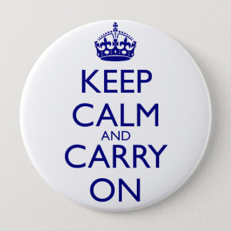 Keep Calm and Carry On Navy Blue Text Button