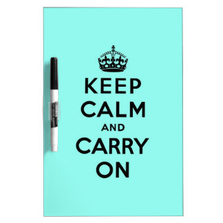 keep calm and carry on Original Dry Erase Board
